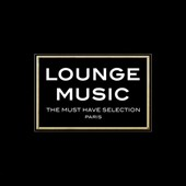 Various Artists: Lounge Music: Must Have Selection Paris [9/2]