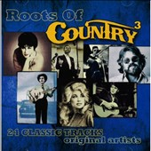 Various Artists: Roots of Country, Vol. 3