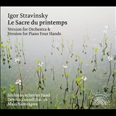 Stravinsky: The Rite of Spring - Versions for Orchestra & Piano Four Hands / Maki Namekawa & Dennis Russell Davies, pianos; Basel SO; Davies