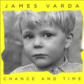 James Varda: Chance and Time