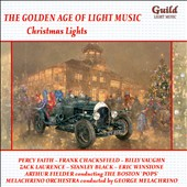 The Golden Age of Light Music: Christmas Lights / Percy Faith and his Orchestra; Various Artists