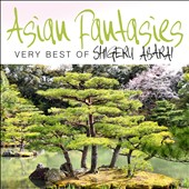 Haruki Sato/Shigeru Abarai: Asian Fantasies: The Very Best of Haruki Sato