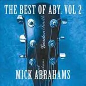 Mick Abrahams: The Best of Aby, Vol. 2 [11/24]