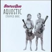 Status Quo (UK): Aquostic (Stripped Bare)