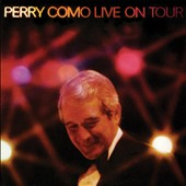 Perry Como: Live on Tour *