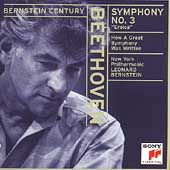 Bernstein Century - Beethoven: Symphony no 3 / New York PO