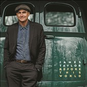 James Taylor (Soft Rock): Before This World [Deluxe] [CD/DVD]