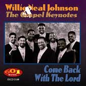 Willie Neal Johnson: Come Back with the Lord