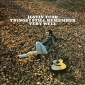 Justin Tubb: Things I Still Remember Very Well