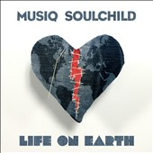Musiq Soulchild: Life on Earth *