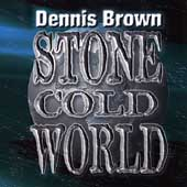 Dennis Brown: Stone Cold World