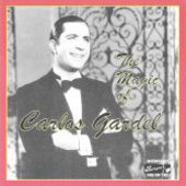 Carlos Gardel: Magic of Carlos Gardel