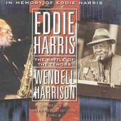 Eddie Harris: The Battle of the Tenors