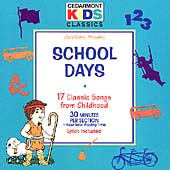 Cedarmont Kids: School Days [#1]