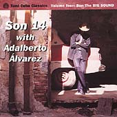 Adalberto Alvarez y Su Son: Tumi Cuba Classics, Vol. 4: Son the Big Sound