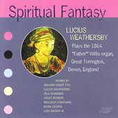 Spiritual Fantasy - Weathersby plays the Father Willis Organ
