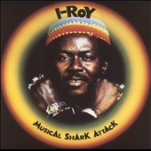 I-Roy: Musical Shark Attack