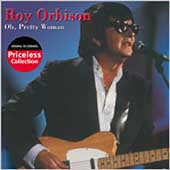Roy Orbison: Oh Pretty Woman [Collectables]