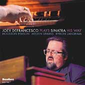 Joey DeFrancesco: Plays Sinatra His Way