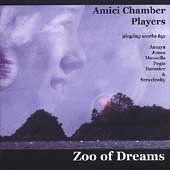 Zoo of Dreams - Stravinsky, etc / Amici Chamber Players