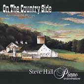 Steve Hall (Piano): On the Country Side