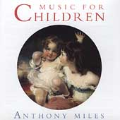 Anthony Miles: Music for Children
