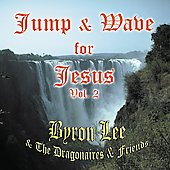 Byron Lee & the Dragonaires: Jump & Wave for Jesus, Vol. 2