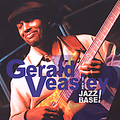 Gerald Veasley: At the Jazz Base!