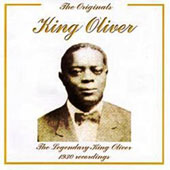 King Oliver: Legendary King Oliver 1930 Recordings