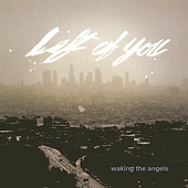 Left of You: Waking the Angels