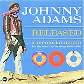 Johnny Adams: Released: A Memorial Album