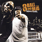 8Ball and MJG: Ridin High [Clean] [Edited]