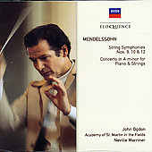 Mendelssohn: Symphonies Nos. 9, 10 & 12, Concerto In A Minor For Piano & Strings