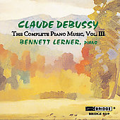 Debussy: Complete Piano Music Vol 3 / Bennett Lerner
