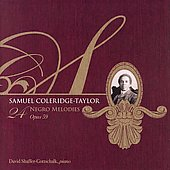 Coleridge-Taylor: 24 Negro Melodies / Shaffer-Gottschalk
