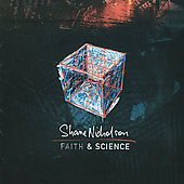 Shane Nicholson: Faith & Science