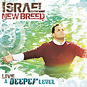 Israel/Israel & New Breed: A Deeper Level: Live [Limited]