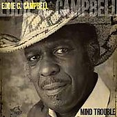 Eddie C. Campbell: Mind Trouble