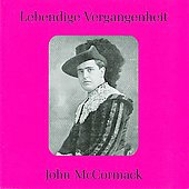 Lebendige Vergangenheit -John McCormack