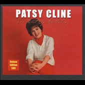 Patsy Cline: The Best of Anthology [Deluxe Edition]