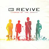 Revive (Christian Rock): Chorus of the Saints