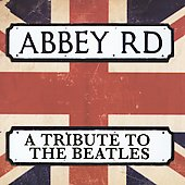 Various Artists: Abbey Road: Tribute to the Beatles