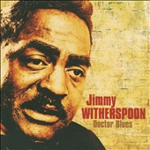 Jimmy Witherspoon: Doctor Blues