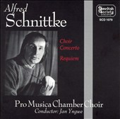 Schnittke: Choir Concerto; Requiem