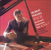 Bach: Keyboard Concertos Nos. 3, 5, 6, 7