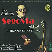 The Andrés Segovia Album of Original Compositions / Agustin Maruri playing Segovia's 1962 Hermann Hauser II guitar