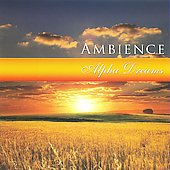 Various Artists: Ambience: Alpha Dreams