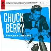 Chuck Berry: You Can't Catch Me
