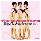 The Vernons Girls: We Love the Vernons Girls 1962-1964 *