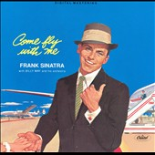 Frank Sinatra: Come Fly with Me [Remaster]